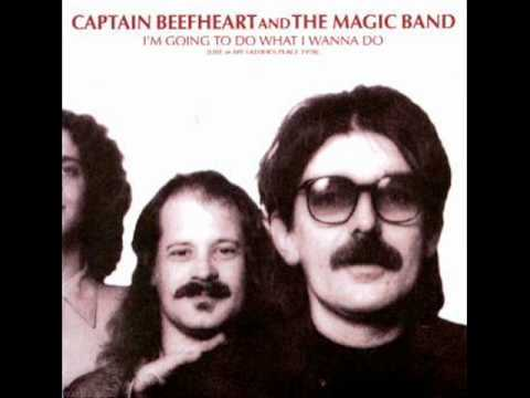 Captain Beefheart  Nowadays A Womans Gotta Hit A Man live