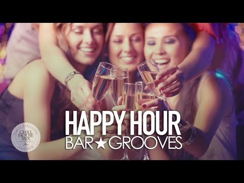 Happy Hour ✭ Bar Grooves Dj Mix