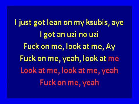 XXXTENTACION  -  Look At Me (karaoke)