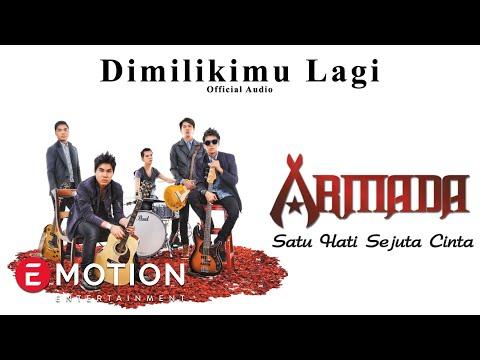 Armada - Dimilikimu Lagi (Official Audio)