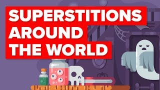 The Craziest Superstitions in the World