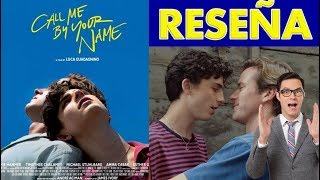 'Call me by your name', la reseña Horacio Villalobos