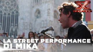 La street performance di Mika