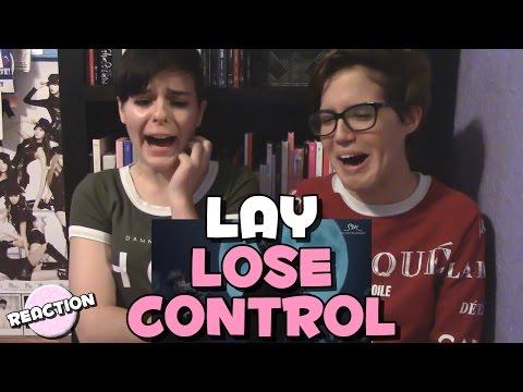 LAY (레이) - LOSE CONTROL (失控) ★ MV REACTION