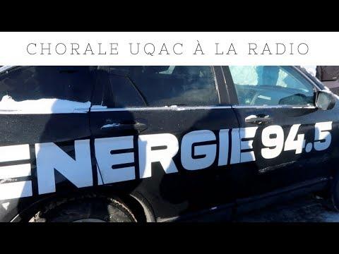 ON PASSE A LA RADIO (Energie)- Chorale des étudiants de l'UQAC