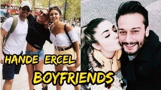 Turkish Hande Erçel Dating History 2018 || Beautiful Actress & Celebrity || Real Boyfriends