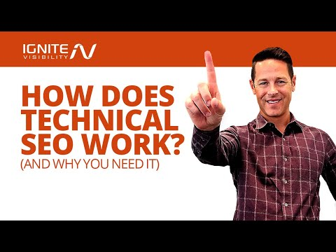How Does Technical SEO Work? (And Why You Need It) - John Lincoln, Ignite Visibility