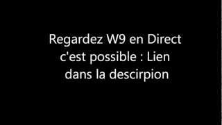 Regarder W9 En Direct !