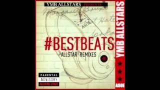 Y.M.B Allstars - 6.) Brainstorm - Best Beats #ASOE