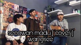 Download SECAWAN MADU - COVER AKUSTIK WANGSE