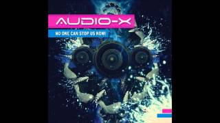 Audio-X - Open Your Eyes (Original Mix) [Wired Music]