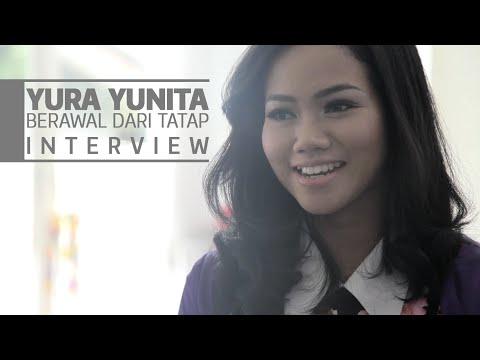 YURA YUNITA - BERAWAL DARI TATAP INTERVIEW