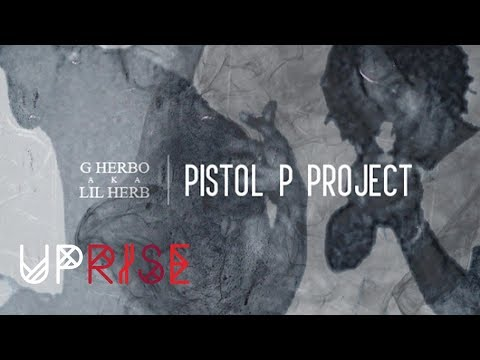 Lil Herb - Where I Reside (Pistol P Project)