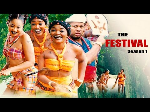The Festival Season 1    - 2016  Latest Nigerian Nollywood Movie