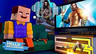 Minecraft Adventure - HELLO NEIGHBORS FAVOURITE MOVIE IS AQUA-MAN!!