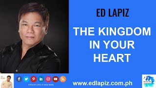 🆕   Ed Lapiz - THE KINGDOM IN YOUR HEART 👉  Latest Sermon New Video Review 👉 Official Channel 2020