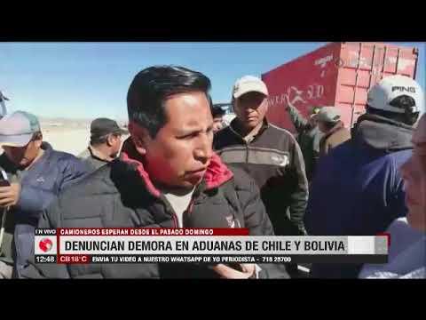 Transportistas No Descartar Bloquear La Frontera De Chile Y Bolivia Por Retrasos