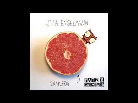 Patz & Grimbard feat  Julia Engelmann -  Grapefruit