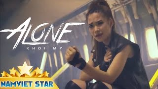 Alone - Khởi My [MV STAR HD OFFICIAL]