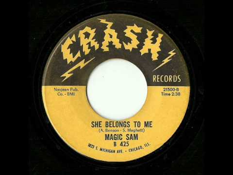 Magic Sam - She Belongs To Me (Crash)