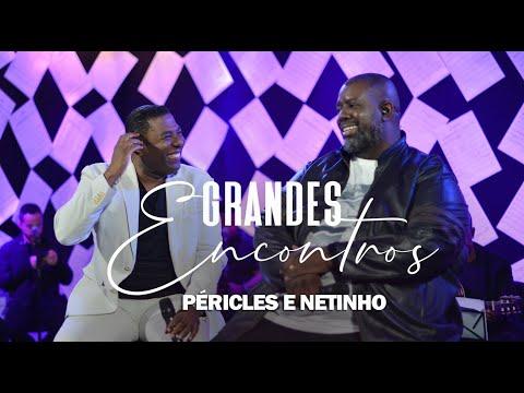 Grandes Encontros, Pericles & Netinho De Paula - Depois da Briga / Absoluta mp3 baixar