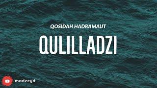 Qulilladzi - Qosidah Hadramaut