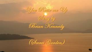 Watch Brian Kennedy You Raise Me Up video