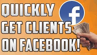 Best Ways To Quickly Get More Clients On Facebook