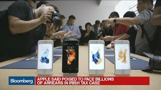 Apple Said to Face Tax Bill Running Into the Billions