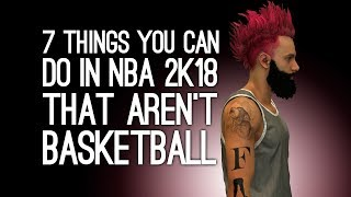 NBA 2K18 Gameplay: 7 Things You Can Do That Aren
