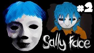 Прохождение Sally Face | НА ЧТО ТЫ МЕНЯ ТОЛКНУЛ ЛАРРИ | 2 серия