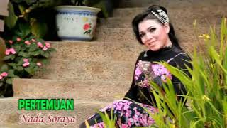 Download Lagu NADA SORAYA - PERTEMUAN mp3