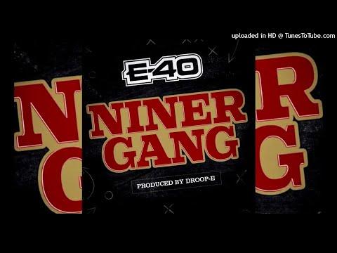 E-40 Niner Gang Rebassed (25-35)
