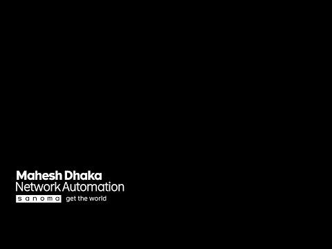 Network automation / Mahesh Dhaka  / SaKE10