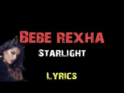 Bebe Rexha - Starlight [ Lyrics ]