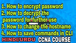 Encryption of password | Decryption of password | Change hostname | how to encryption of password
