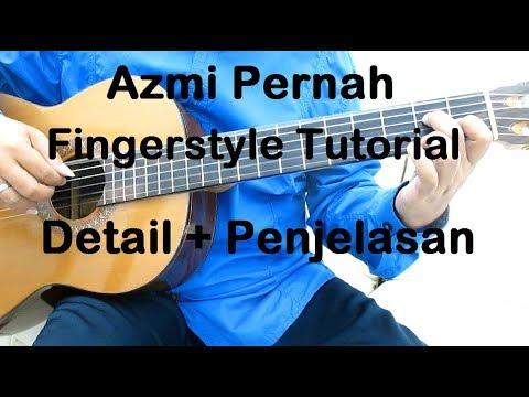 Belajar Gitar Pernah Fingerstyle Tutorial - Detail + Penjelasan
