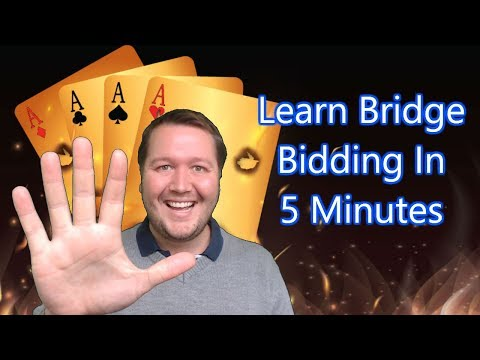 Learn Bridge Bidding In 5 Minutes