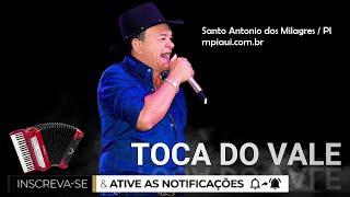 Toca do Vale realiza grande show em Santo Antônio dos Milagres - PI