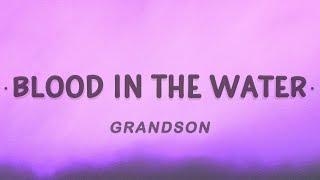 Download grandson - Blood // Water (Lyrics)