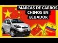 🚗 Carros Chinos En Ecuador 2019 - Autos De Marcas Chinas