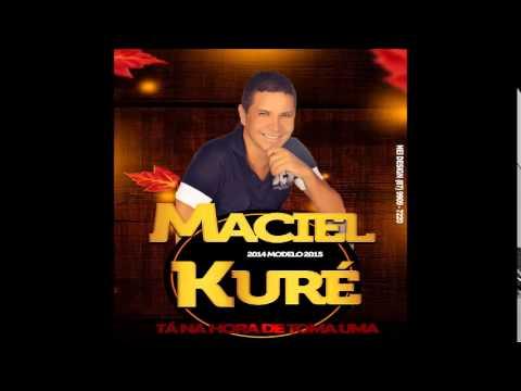 Maciel Kuré 2014 Modelo 2015   A 10 Anos Atras