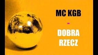 MC KGB - Dobra Rzecz 1996 POLSKI POWER DANCE Lata 90-te Eurodance