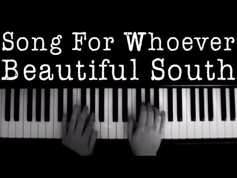 Song for Whoever (Beautiful South) Piano Instrumental