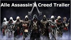 Alle Assassin's Creed Trailer (AC1 - AC Origins) [German/Deutsch]