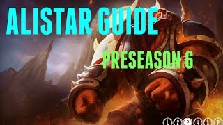 Alistar Jungle Guide [Preseason 6]