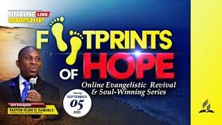 Footprints of Hope Revival & Soul Winning Series  AM  || Online Worship Exp. || Sab, Sept 26,  2020