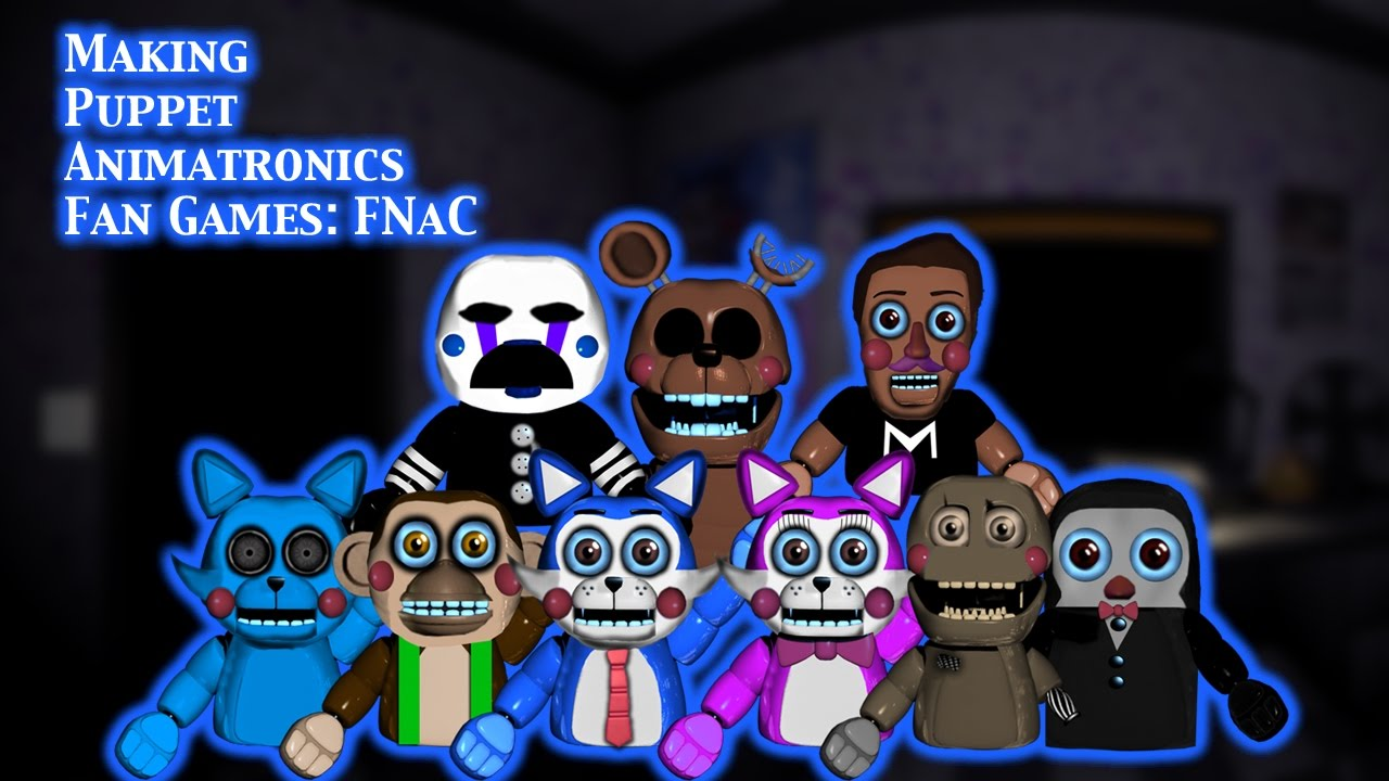 Fnaf Speed Edit Making Puppet Animatronics Fan Games