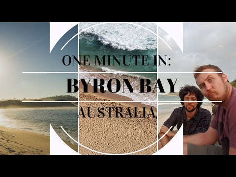 ONE MINUTE IN: BYRON BAY | AUSTRALIA TRAVEL