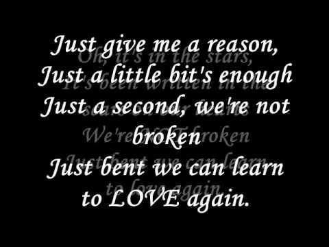 P!NK - Just Give Me A Reason LYRICS - YouTube
